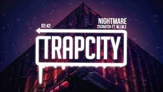 2Scratch - Nightmare (ft. M.I.M.E)