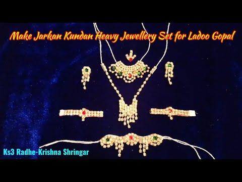 DIY - Make Jarkan Kundan Heavy Jewellery set- Bindi,Necklace,Rani Haar,Kangan,Kamarbandh for Krishna