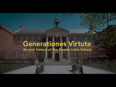 Generationes Virtute: An Oral History of Boston Latin School (