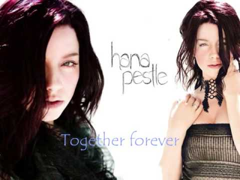 Hana Pestle-Together forever(HQ)