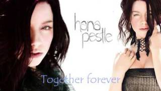 Watch Hana Pestle Together Forever video