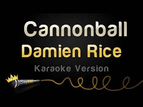 Damien Rice - Cannonball (Karaoke Version)