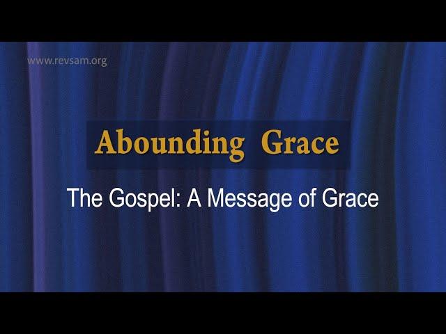 The Gospel: A Message of Grace | Sam P. Chelladurai | Sunday Service | AFT Church | 11-Apr-2021