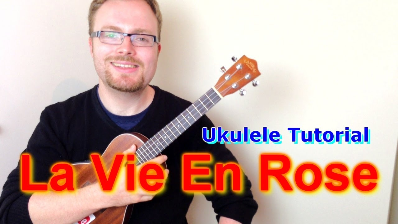 La Vie En Rose How I Met Your Mother Ukulele Tutorial Youtube