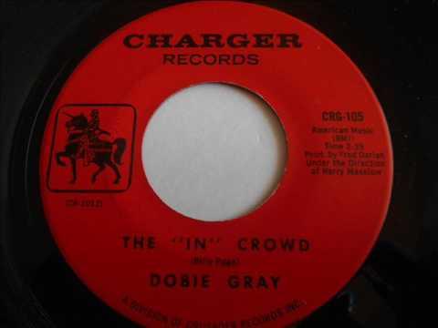 Dobie Gray -  The 'In' crowd