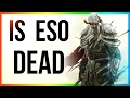 ESO Is the Elder Scrolls Online Dead Live Review