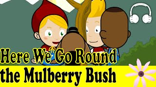 Here We Go Round the Mulberry Bush | Family Sing Along - Muffin Songs