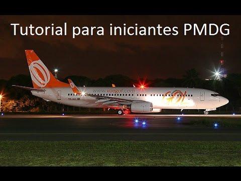 FSX PMDG 737-800  TUTORIAL PARA INICIANTES COMPLETO!!!