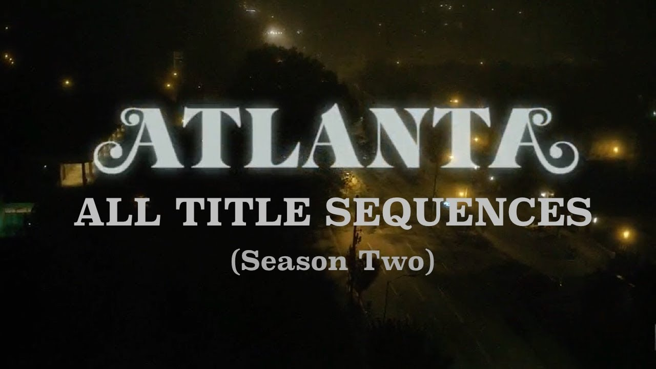 Atlanta (FX Series) logo and opening titles - Fonts In Use