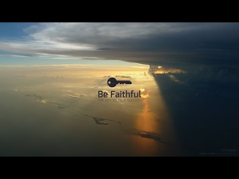 Blessed to Bless - Be Faithful: The Key to True Success - Peter Tanchi