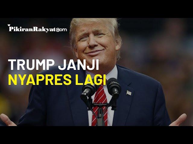 Gagal di 2020 karena Merasa Dicurangi Joe Biden, Donald Trump Janji Nyapres Lagi 2024
