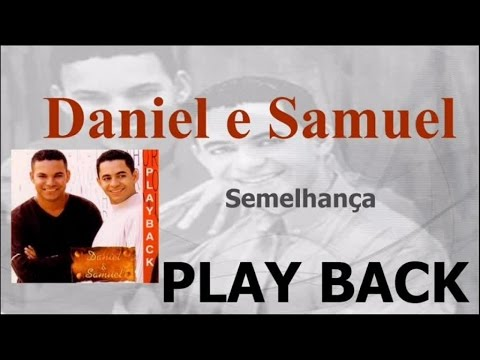 Daniel e Samuel - Deus Prova - Playback