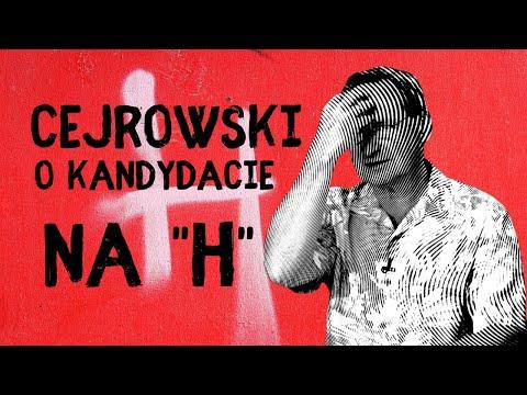 "Cejrowski O Kandydacie Na ""H"""