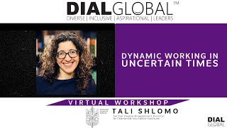 Tali Shlomo: DYNAMIC WORKING IN UNCERTAIN TIMES (Preview)