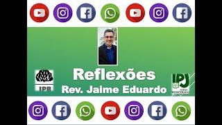 Pratique a gratidão - Cl 3.15 - Rev. Jaime Eduardo