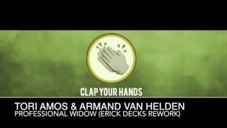Tori Amos & Armand Van Helden - Professional Widow (Erick Decks Rework)