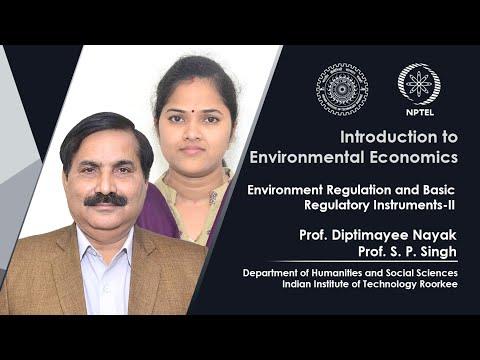 LEC 51: Environmental Regulation and Basic Regulatory Instruments-II