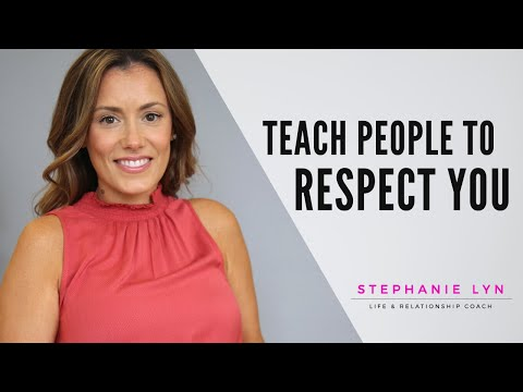 Teach People How you Want to be Treated! | Stephanie Lyn Coaching
