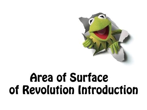 1- Area Of Surface Of Revolution Introduction.. . شرح المساحه الدورانيه