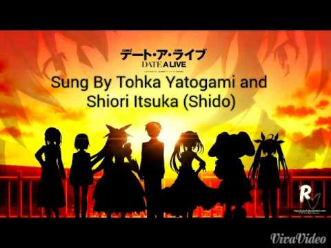 Date A Live ll / Tohka and Shiori - Attention! Question! Full Song