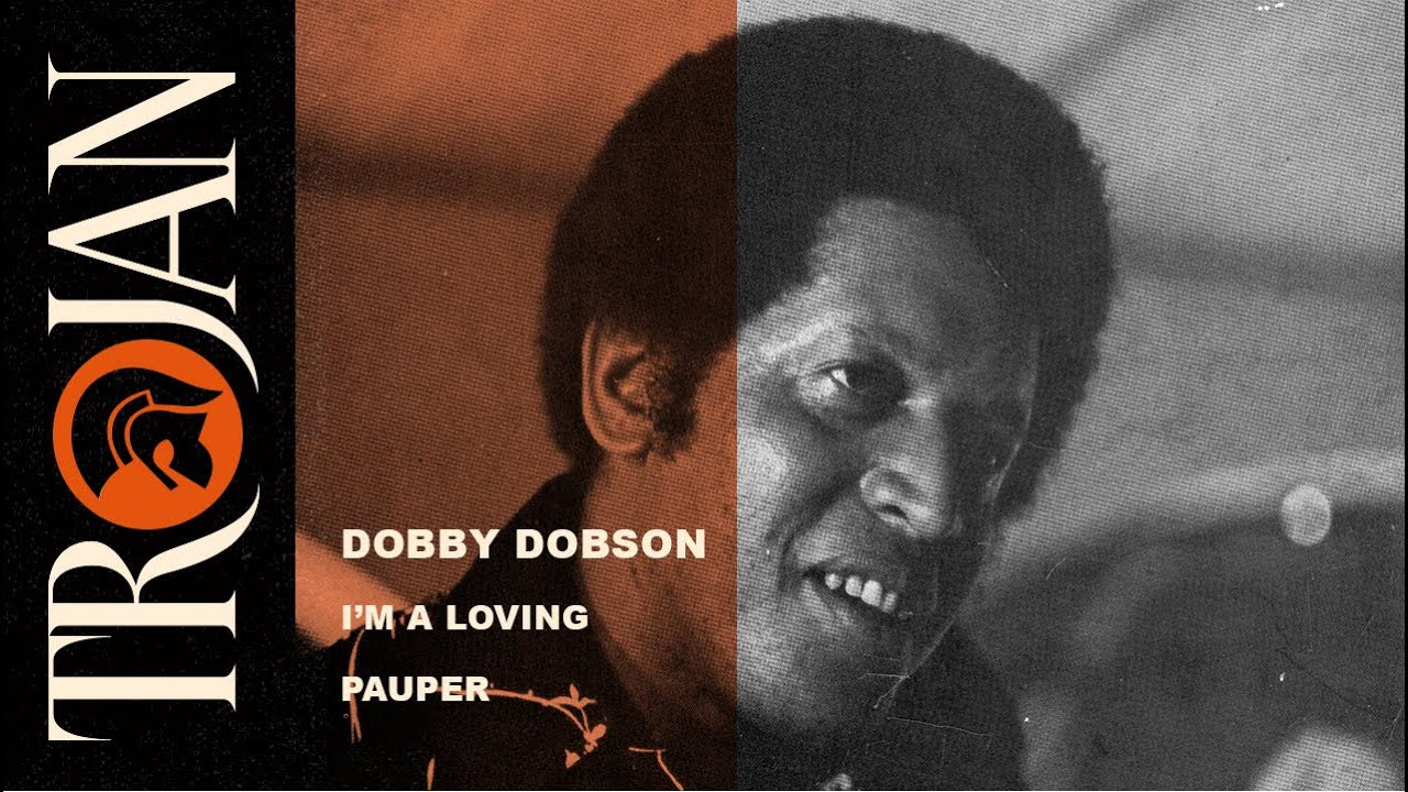 Dobby Dobson 'I'm A Loving Pauper'' (official audio)