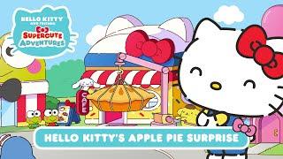 Hello Kitty's Apple Pie Surprise  Hello Kitty and Friends Supercute Adventures