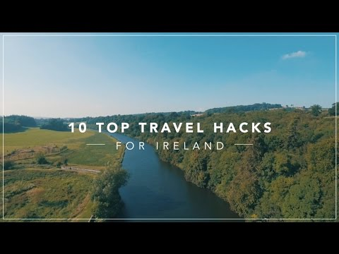 10 Top Travel Hacks for Ireland