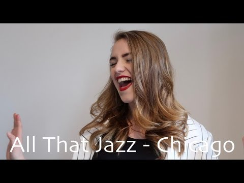All That Jazz - Chicago cover (Musicals)