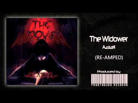 "The Widower - ""Azazel"" Re-Mastered 2013 HD Lyrics"