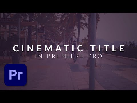 How To Create a Clean Cinematic Title Animation in Premiere Pro (Tutorial)