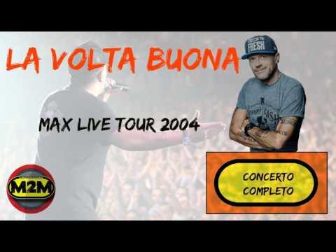 Max Pezzali Live Tour 2004: La volta buona (LIVE)