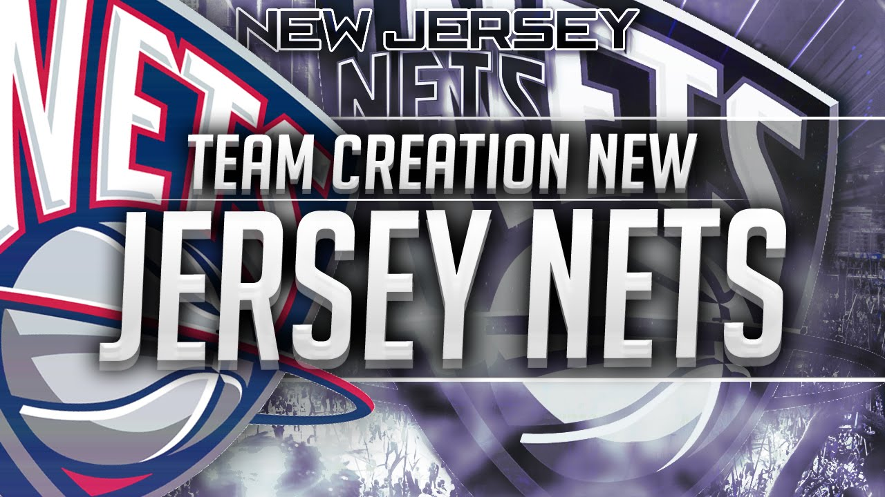 the best attitude f1d2f e4774 NBA 2K16: New Jersey Nets Team Creation