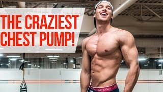 The CRAZIEST Chest Pump! Full Workout