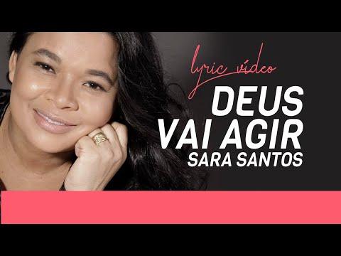 SARA  SANTOS - DEUS VAI  Agir  (VIDEO LYRIC OFICIAL) Legendado Bom Para Grupos , Congressos,