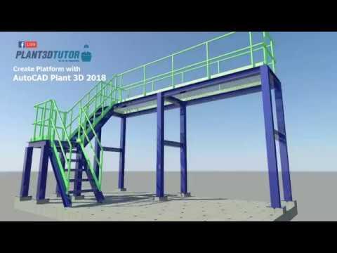 CREATE STRUCTURE PLATFORM WITH AUTOCAD PLANT 3D 2018