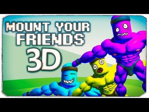 НЕРЕАЛЬНЫЙ УГАР В MOUNT YOUR FRIENDS 3D, #1