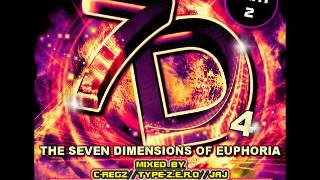 Tamerax - The Seven Dimensions of Euphoria Vol 4 Part 2 - Freeform Mix