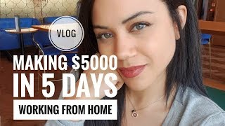 $5000+ IN 5 DAYS WORKING FROM HOME 2019 + RENOVATING MY PROPERTY!