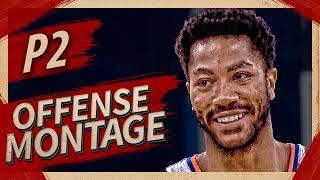 Derrick Rose UNREAL Offense Highlights Montage 2016/2017 (Part 2) - CRAZY Crossovers, MVP ROSE!