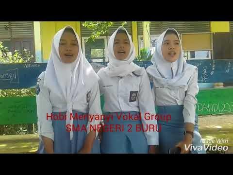 Vocal Grup SMAN 2 Namlea