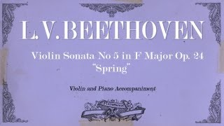 "L.V.Beethoven - Violin Sonata in F Major No 5 Op.24 ""Spring"" - 1 mov Allegro - Piano accompaniment"