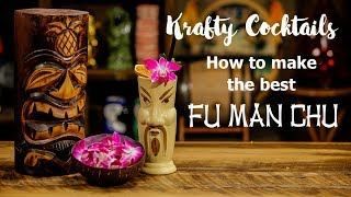 How to make the best Fu Man Chu Tiki Drink