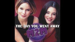 M2M - The Day You Went Away - Lirik dan terjemahan