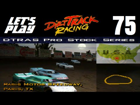 Let's Play Dirt Track Racing - Part 75 - Y7R9 - Paris Motor Speedway