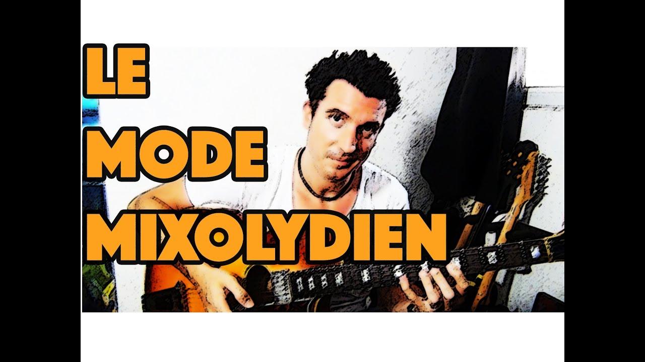 LE MODE MIXOLYDIEN - LE GUITAR VLOG 045