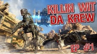Call of duty bo3 (Killin Wit Da Krew)
