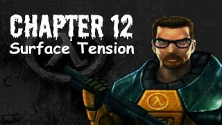 Half-Life (100%) Walkthrough (Chapter 12: Surface Tension)