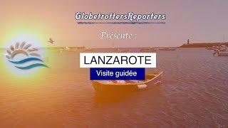 Visite guidée de Lanzarote aux Canaries k4 ultra HD