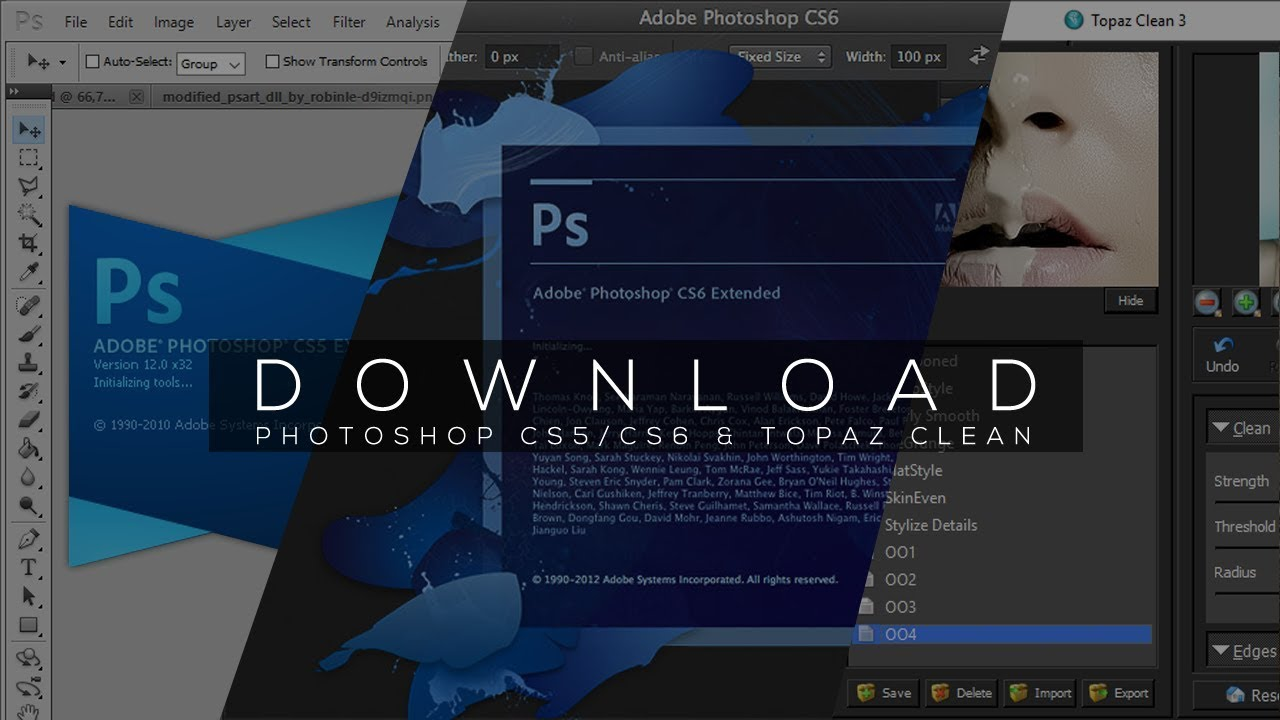 DOWNLOAD PHOTOSHOP CS5/CS6 AND TOPAZ CLEAN