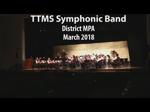 Tequesta Trace Middle School Symphonic Band District MPA. March 2018